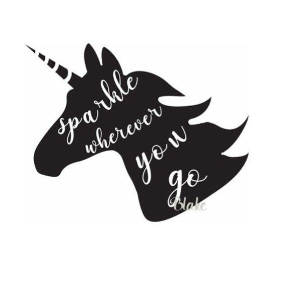 Sparkle wherever you go SVG Unicorn SVG unicorn cut file