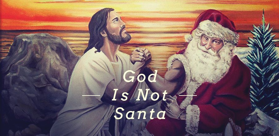 in some ways students see god like santa santa is good of course