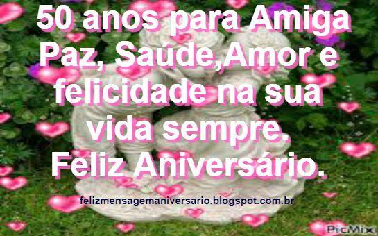 Mensagem De Aniversario De 50 Anos Para Amiga: Mensagem De Aniversário 50 Anos Para Amiga