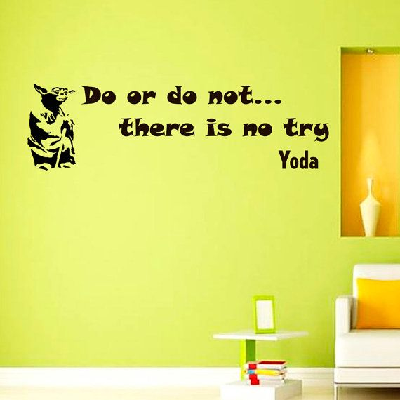 Wall Decals Yoda Star Wars Quote Decal Do or Do by WisdomDecals, $17.99