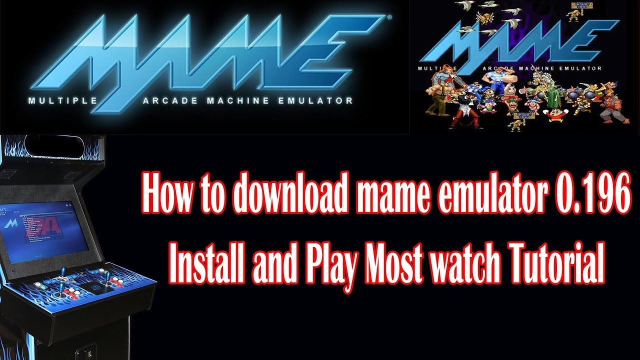 How to download Mame 0  196 latest emulator install and play games