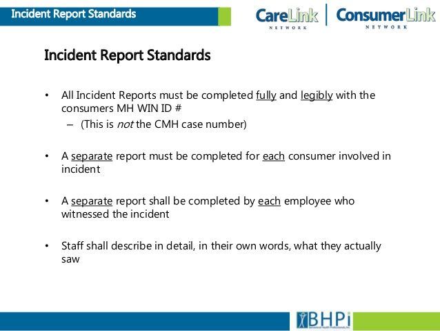Incident Report Standards Incident Report Standards  All Incident