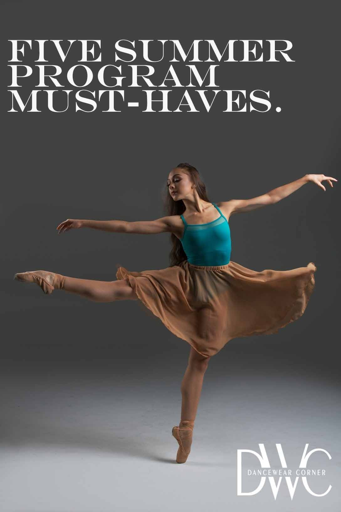 08d6dae78e7 Dancing Shoes · Five Dance Summer Program Must-Haves http   blog. dancewearcorner.com