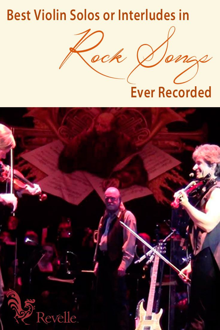 Best Violin Solos Or Interludes In Rock Songs Ever Recorded