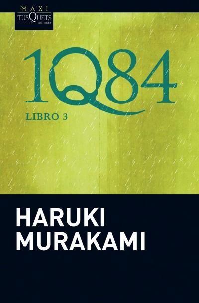 1q84 3 Haruki Murakami Libro En Fnac Es Haruki Murakami 1q84 Murakami