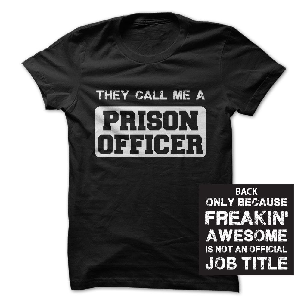"""Awesome Prison Officer-"""" Special Tee For Prison Officer-_ Wear this tee with pride """""""
