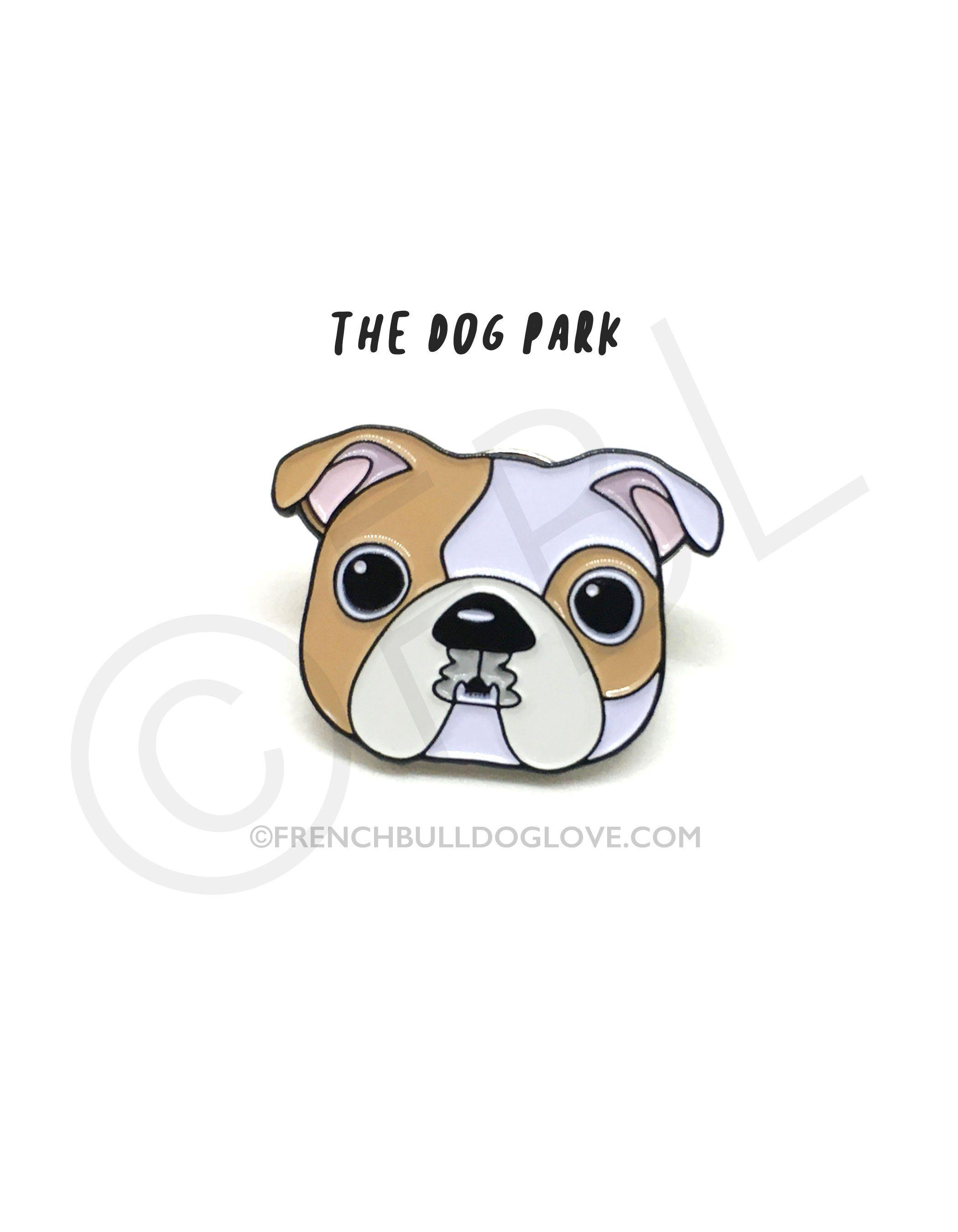 Bulldog Enamel Pin Pied Bulldog Dog Park Bulldog Bulldog Lover
