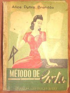 1946- ANOS DOURADOS: IMAGENS & FATOS: IMAGENS - Velharia: Curso de Corte e Costura