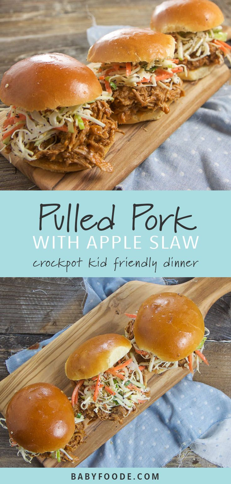 Pulled Pork Sandwiches with Apple Slaw (kid-favorite!) - Baby Foode