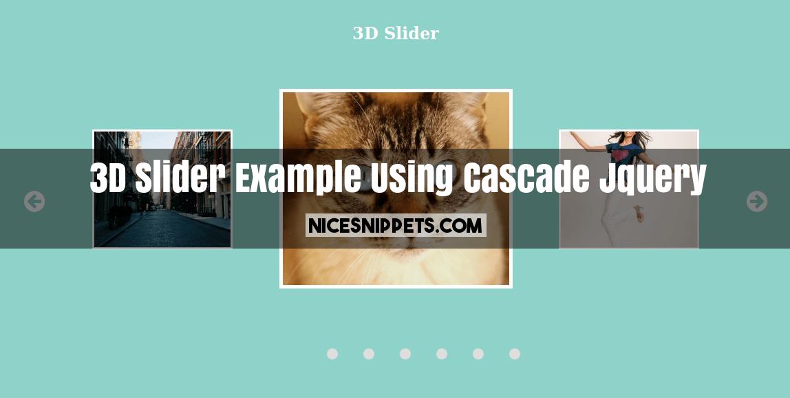 3D Slider Example Using Cascade Jquery | NiceSnippets com | Jquery