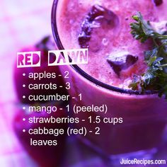 You can't go wrong with Red Dawn juice..It tastes as good as it looks! PS-You can't even taste the cabbage!