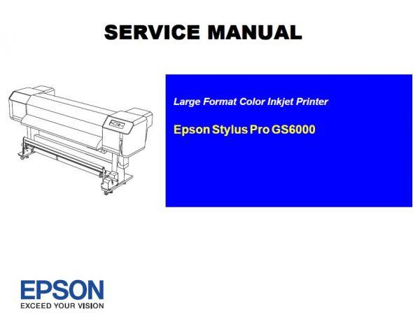Epson Stylus Pro Gs6000 Service Repair Manual In 2020 Repair Manuals Manual Repair
