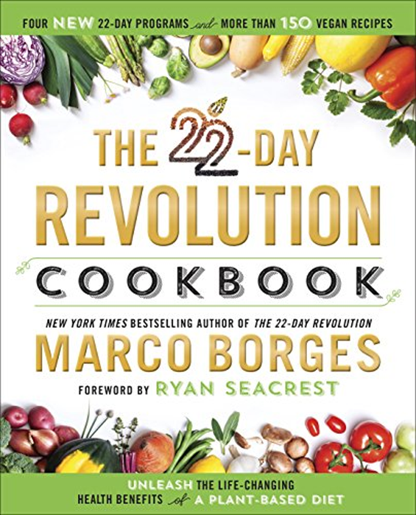 2016 The 22 Day Revolution Cookbook The Ultimate Resource