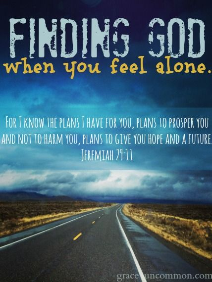 Finding God when you feel alone – grace uncommon