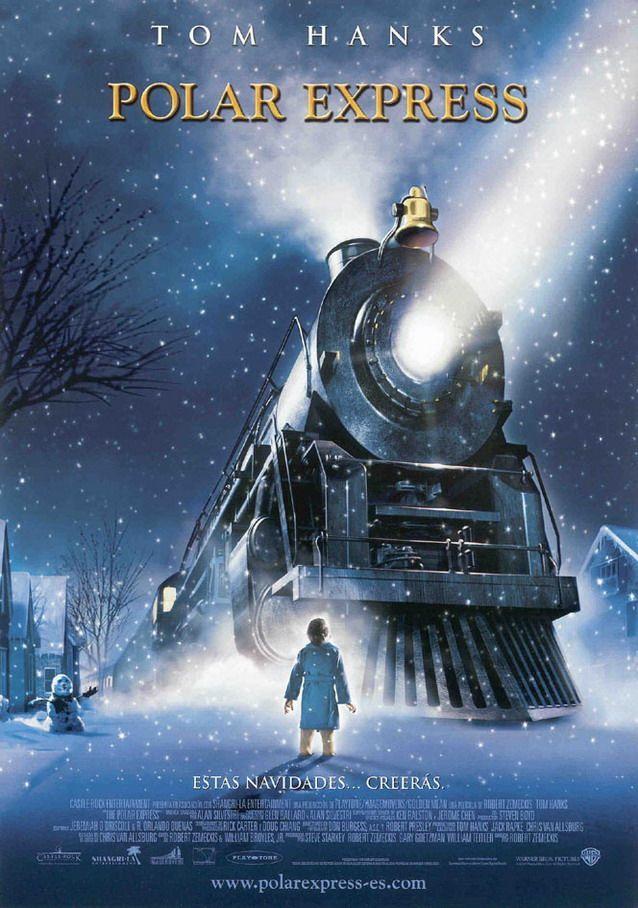 Polar Express (El Expreso Polar) -2004 En una nevada noche de Navidad, un niño emprende un extraordinario viaje en tren hacia el Polo Norte. A partir de ese momento empieza una aventura que le servirá para conocerse a sí mismo y que le enseñará que la magia puede estar siempre presente en la vida a condición de creer en ella.