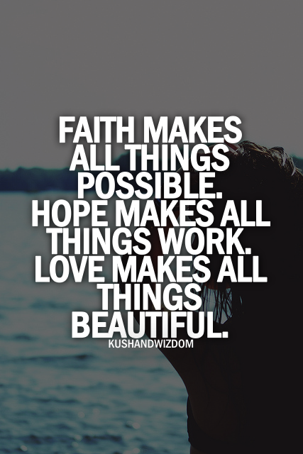 Photo The Good Vibe Quotes Faith Quotes Quotes Faith Interesting Love And Faith Quotes