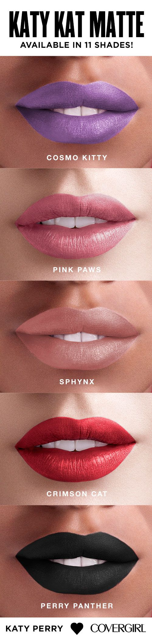 11 Must Have Shades In One Demi Matte Lipstick That S New Katy Kat Matte From Katy Perry And Covergirl What S Your Favo Skin Makeup Katy Kat Matte Lip Makeup