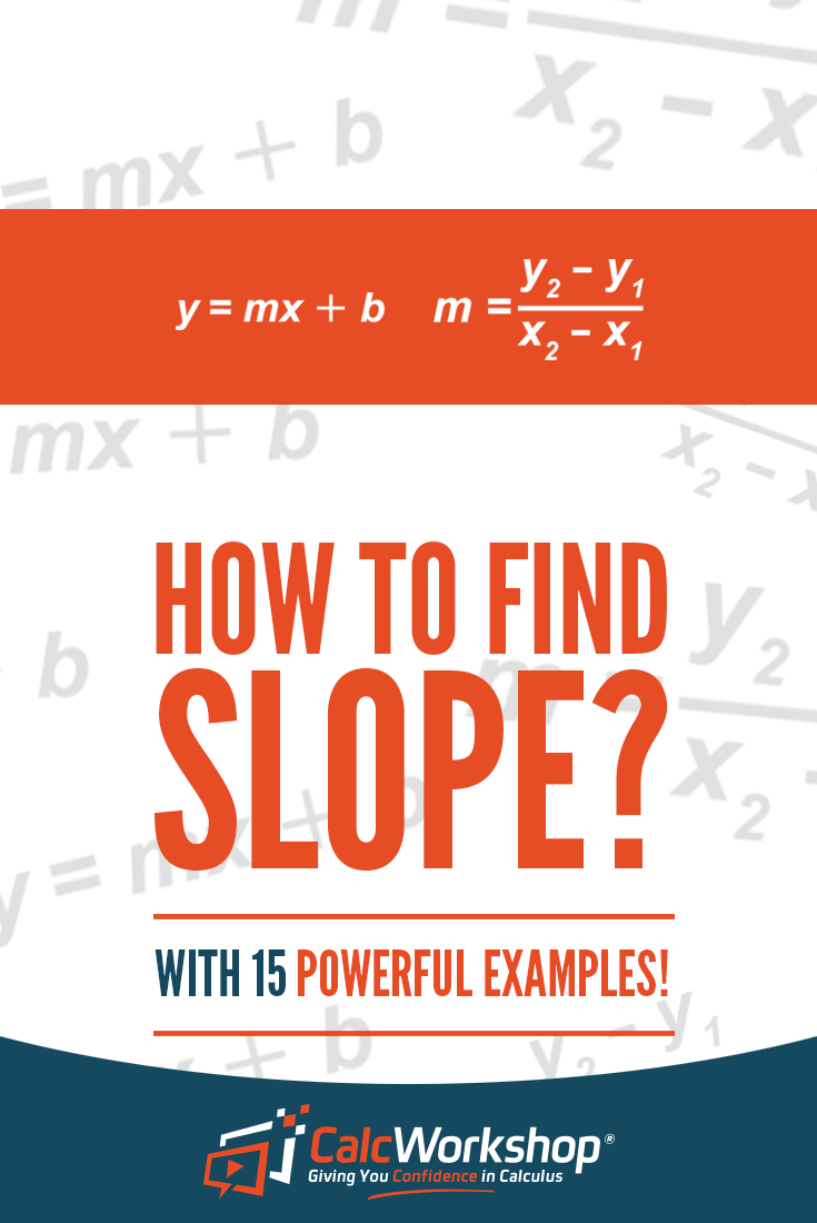 Slope Formula - EXCELLENT video lesson with 15 Example Problems on ...