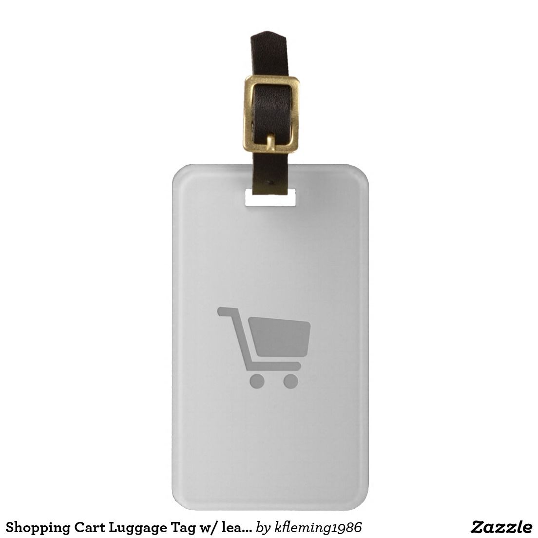 Shopping Cart Luggage Tag w/ leather strap
