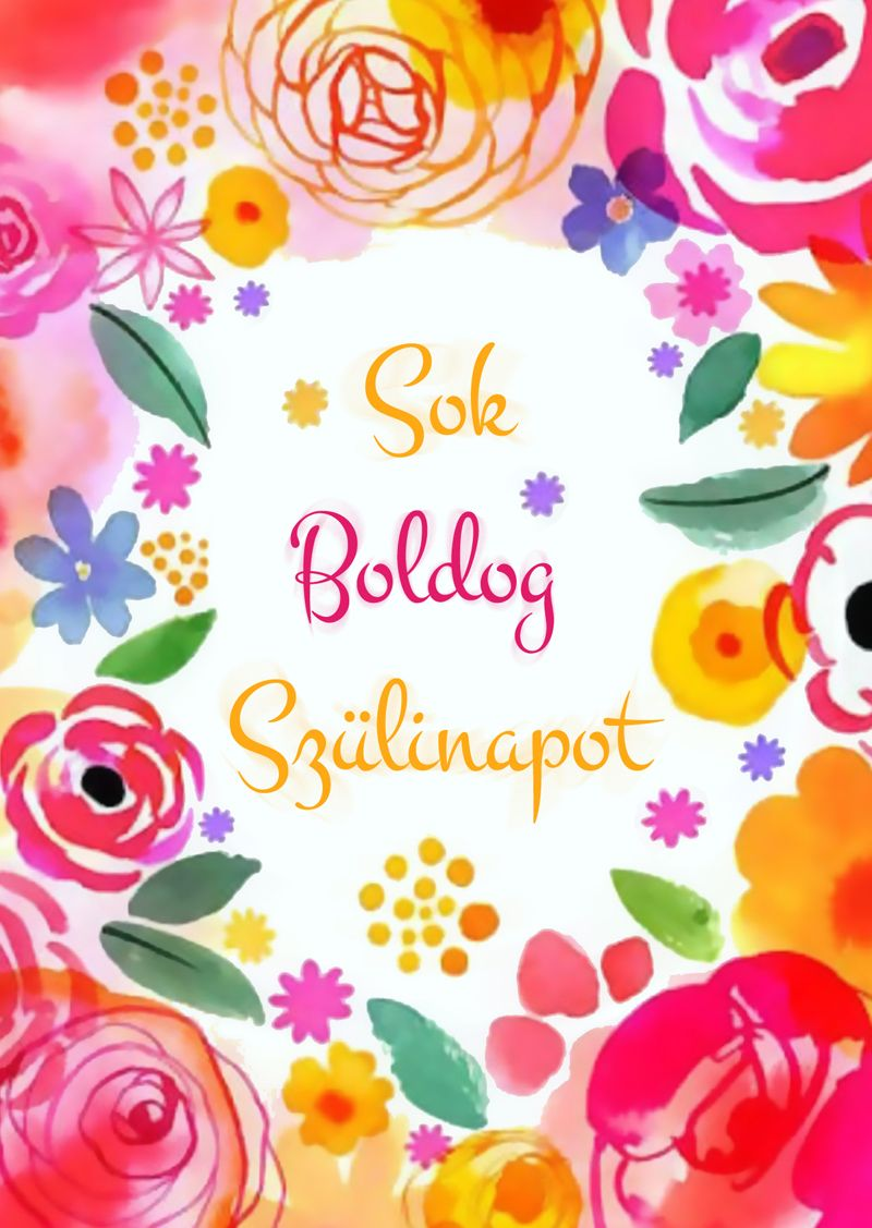 boldog szülinapot képek Sok Boldog Szülinapot! .leplap.hu Margaret Berg Art  boldog szülinapot képek