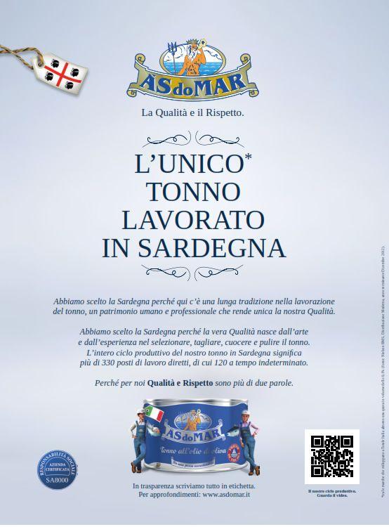 L'unico tonno lavorato in Sardegna.  http://www.asdomar.it/index.php/L-azienda/Comunicazione/comunicazione.php