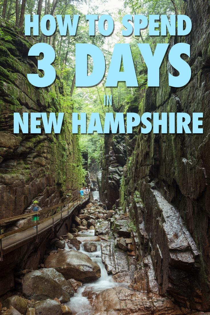 The Ultimate Summer Weekend Getaway Guide To New Hampshire