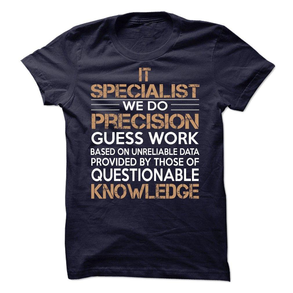 IT Specialist  T Shirt, Hoodie, Sweatshirts - Shirt, shirt outfit, shirt dress, teeshirt