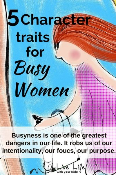 5 Character Traits for Busy Women Positive character traits - positive character traits