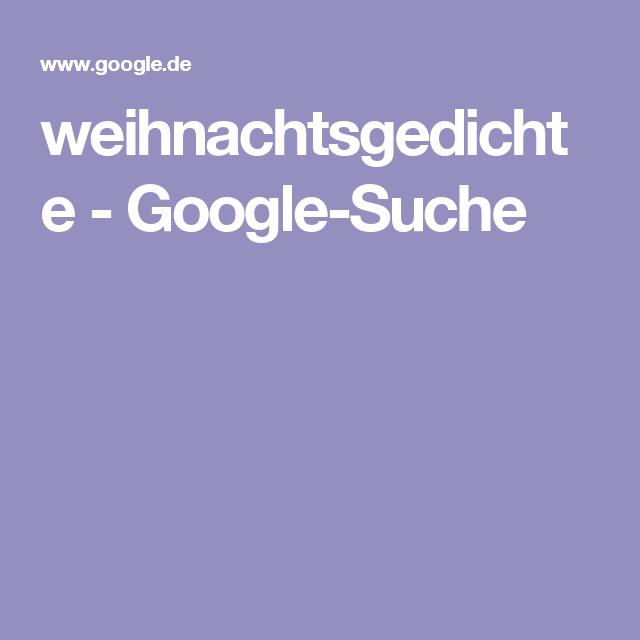 Google Weihnachtsgedichte.Weihnachtsgedichte Google Suche Weihnachten Weihnachtsgedichte