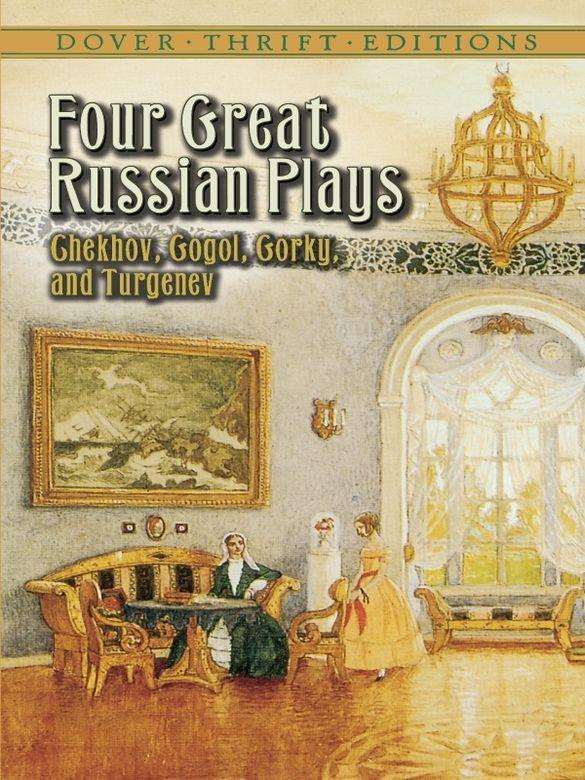 Four Great Russian Plays Dover Chekhov Anton Chekhov