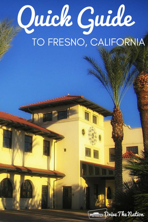 Quick Guide to Fresno, California Fresno california