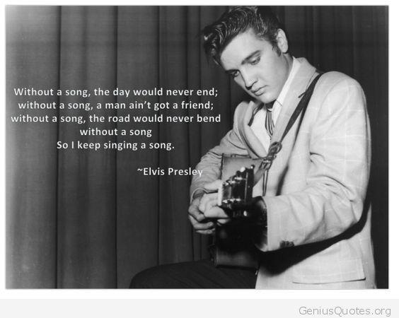 The Best Elvis Presley Quotes Top Elvis Presley Quotes Elvis In New Elvis Presley Quotes