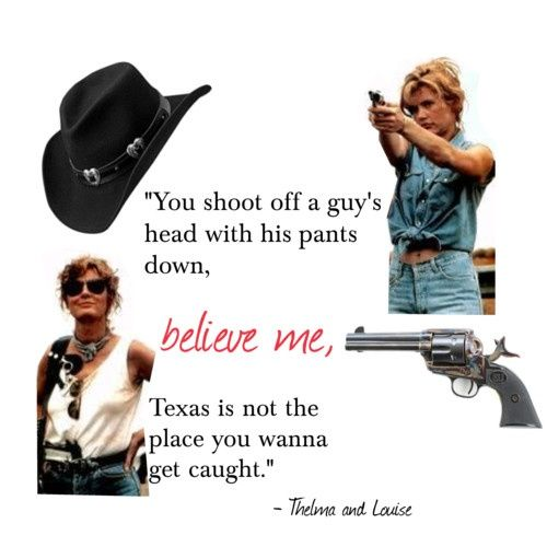 Famous Thelma and Louise Quotes | Thelma & Louise | Thelma ...