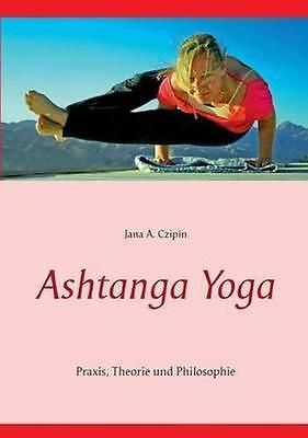 New #ashtanga yoga by jana a. #czipin book (paperback / #softback) free p&h,  View more on the LINK: http://www.zeppy.io/product/gb/2/381632606561/