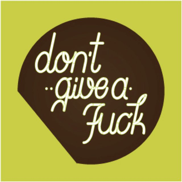 don't give a fuck  #quotes #type