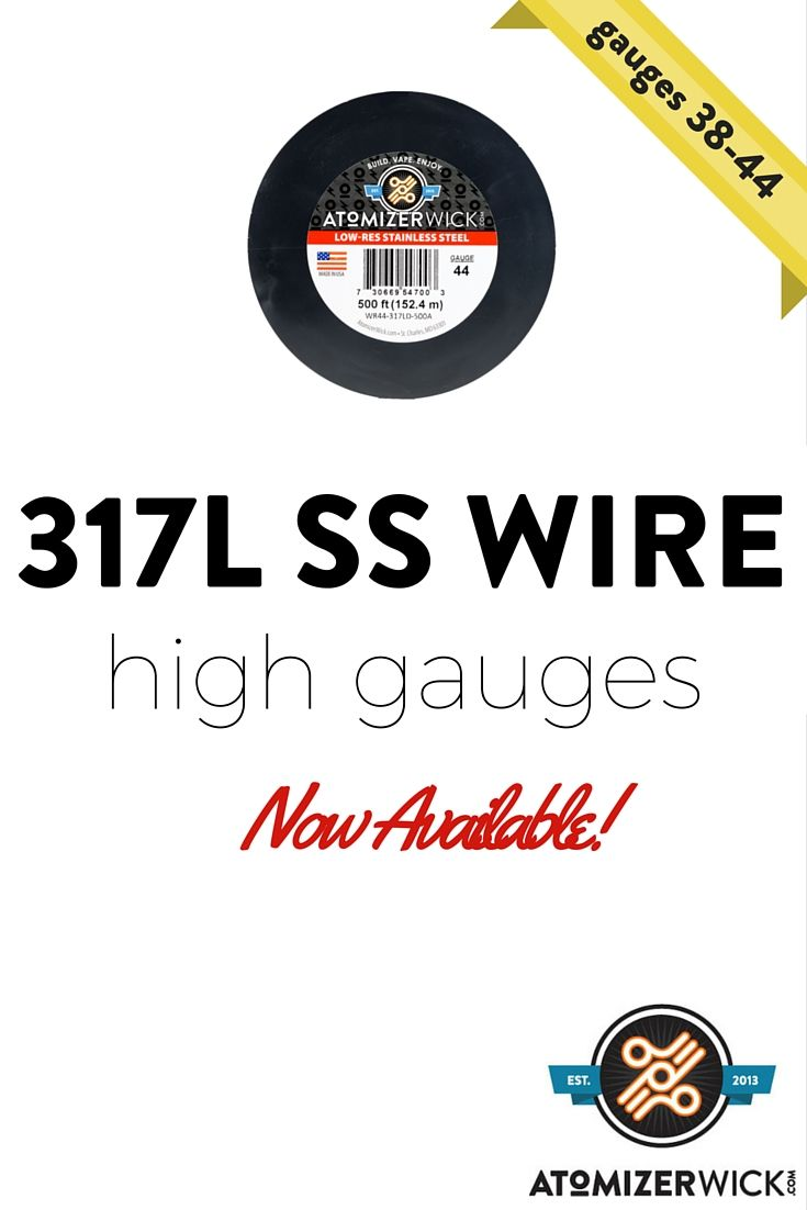 317L SS Low Res Wire (annealed)   Vape and Products