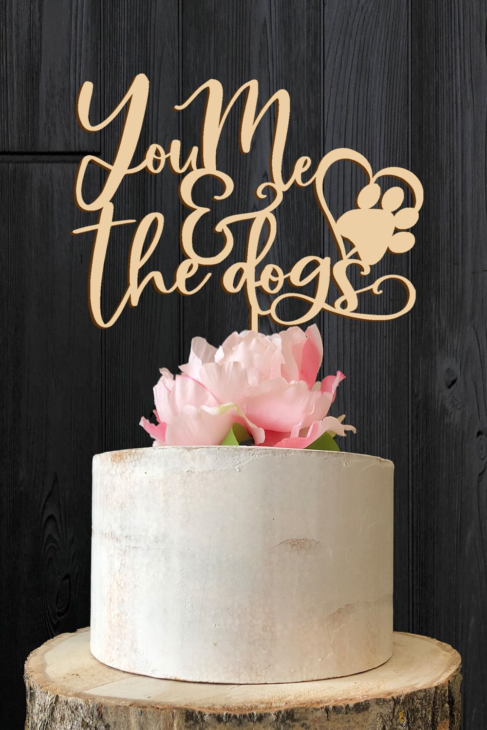 Our You Me The Dogs Wedding Cake Topper Is The Perfect