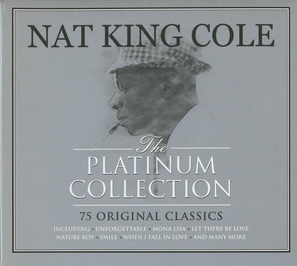 Nat King Cole The Platinum Collection 3 x CD SET (NOT NOW)
