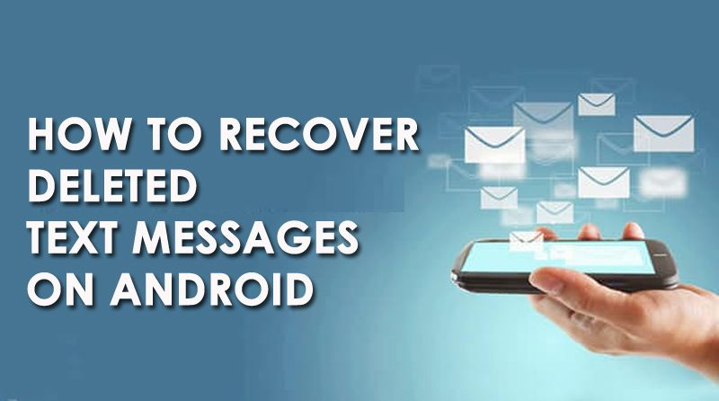 Android Sms Recovery Recover Deleted Text Messages On Android 2019 Update Text Messages Messages Algebra Quote