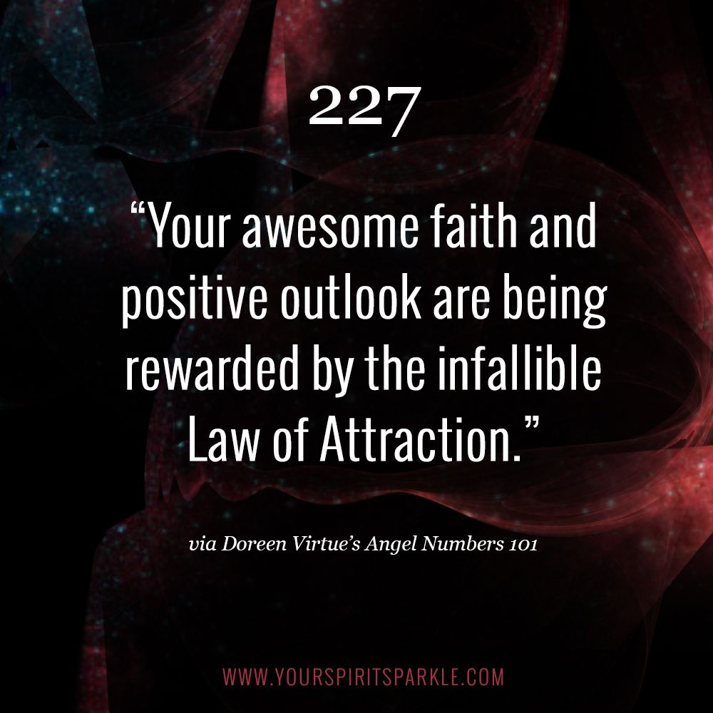 "Doreen Virtue Angel Number 227 - ""Your awesome faith and"
