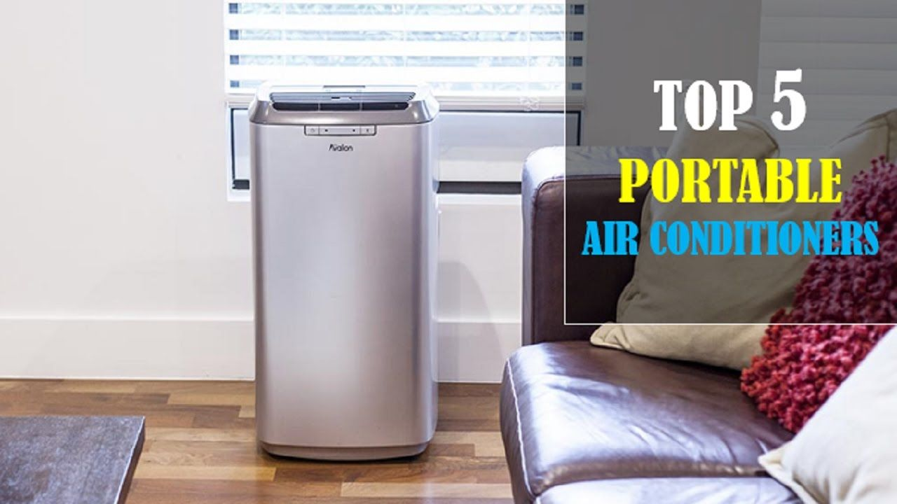 Top 5 Portable Air Conditioner In 2017 | Top 5 Portable ...