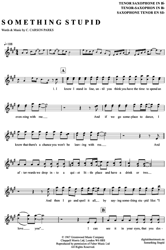 Something Stupid (Tenor-Sax) Robbie Williams und Nicole Kidman [PDF Noten] >>> KLICK auf die Noten um Reinzuhören <<< Noten und Playback zum Download für verschiedene Instrumente bei notendownload Blockflöte, Querflöte, Gesang, Keyboard, Klavier, Klarinette, Saxophon, Trompete, Posaune, Violine, Violoncello, E-Bass, und andere ...