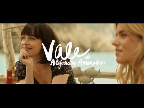 """Vale"" con Dakota Johnson y Quim Gutiérrez, dirigida por Alejandro Amenábar. Estrella Damm 2015. - YouTube"