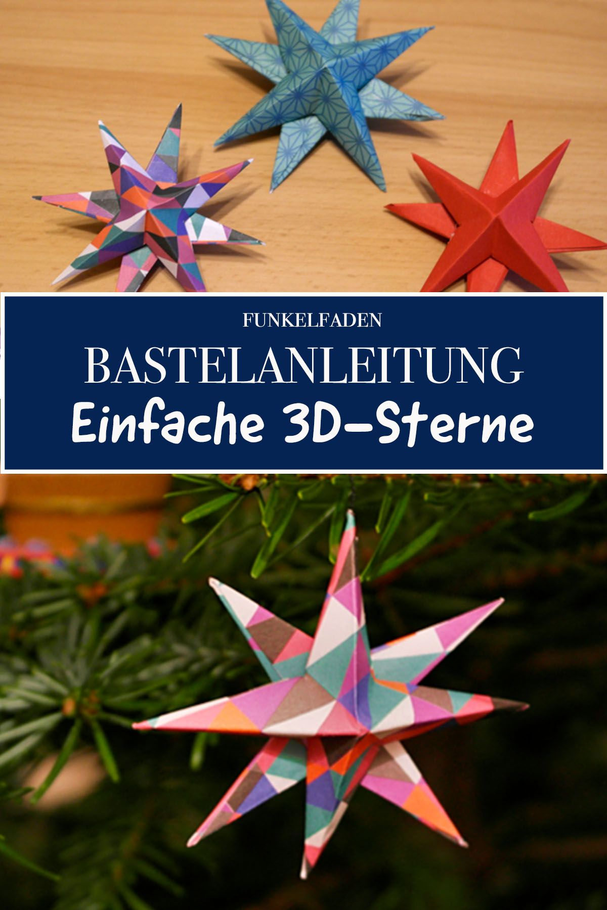 Anleitung - Einfache 3D-Sterne aus Papier basteln mit Kindern / DIY