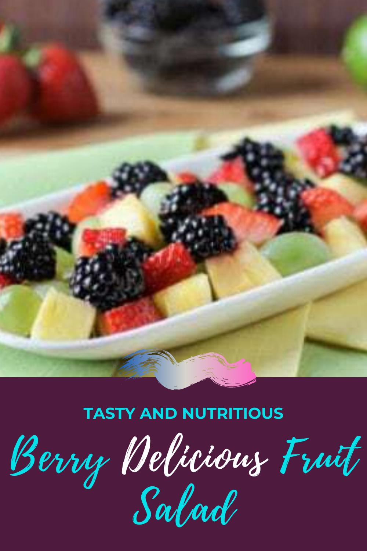 Berry Delicious Fruit Salad Recipe Delicious Fruit Quick Brunch Recipes Fruit Recipes