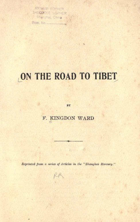 On the road to Tibet. Reprinted from a series o...
