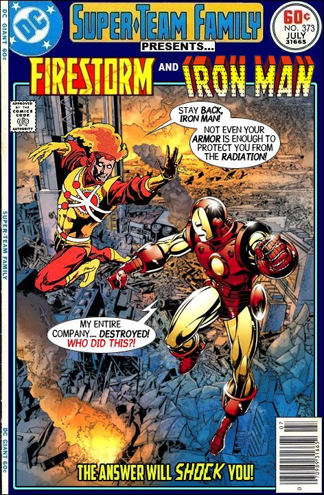 Super-Team Family: The Lost Issues!: Firestorm and Iron Man