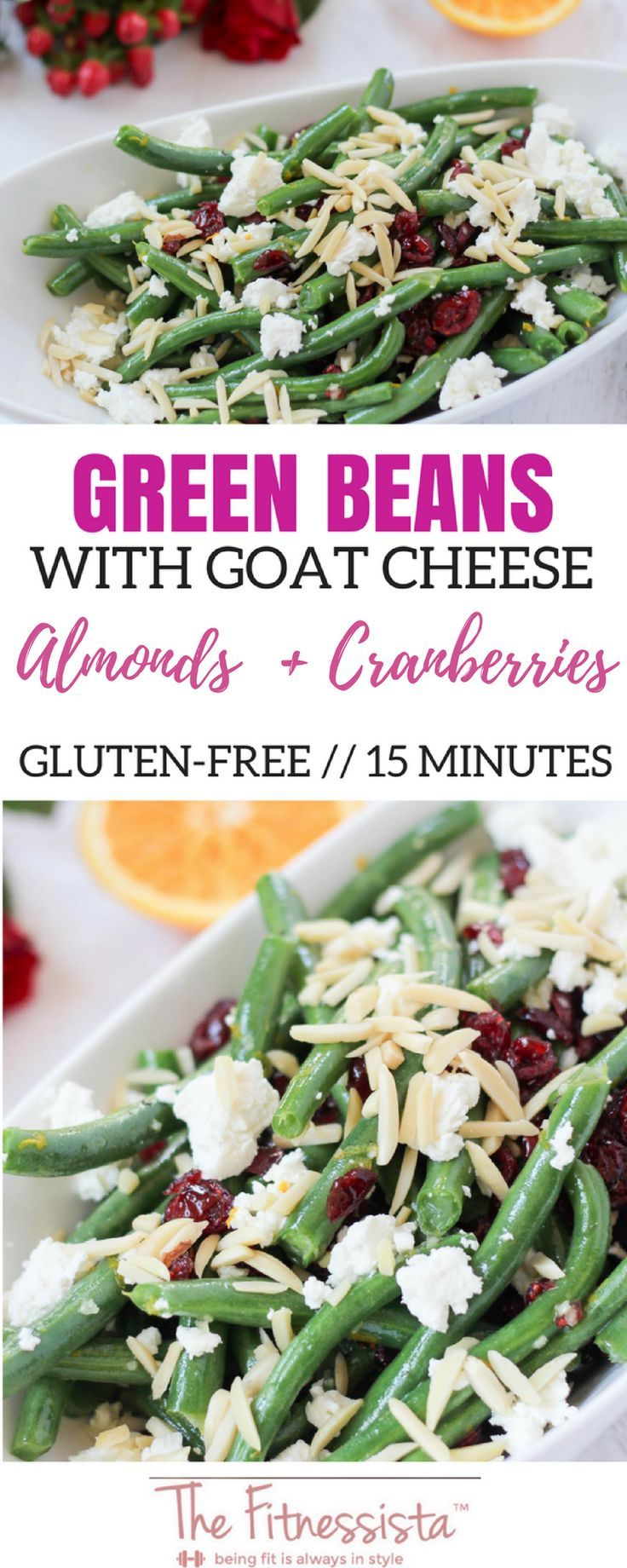 Green beans with goat cheese almonds and cranberries
