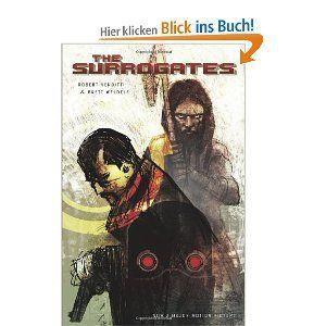 The Surrogates: Volume 1: v. 1 von Robert Venditti, Chris Staros und Brett Weldele