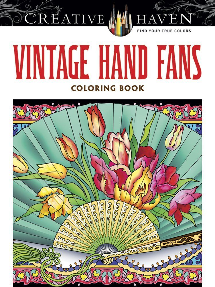 Amazon.fr - Creative Haven Vintage Hand Fans Coloring Book - Marty Noble - Livres